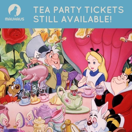 Grab your tickets for our tea party on July 1st! Did we mention we'll have Alice in Wonderland themed treats?